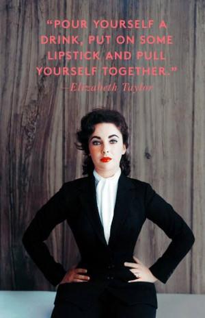 ... Women, Friends Liz, Liz Taylor Quotes, Lessons Today, Liz Taylors