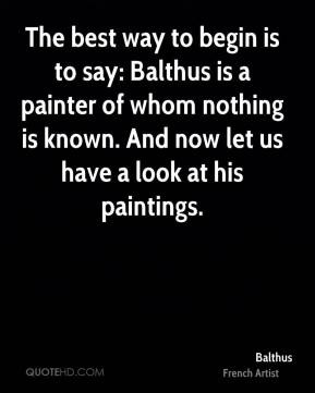 ... Pictures balthus paintings artist quotes art quotes famous artists