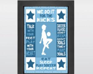 Cool Soccer Quotes Boys Modern soccer art, soccer