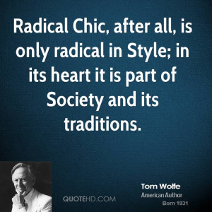 tom-wolfe-tom-wolfe-radical-chic-after-all-is-only-radical-in-style ...