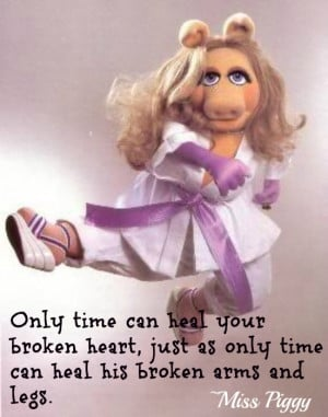 Muppets Quotes Miss Piggy On Broken Hearts
