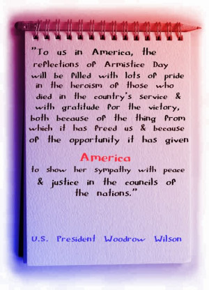 """Quote Source: The History of Veterans Day"""" . United States Army ..."""