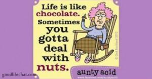 Aunty Acid Wisdom About Life
