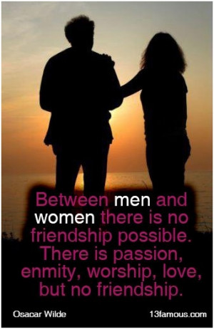 Men And Women Friendship Quotes Friendship between men and