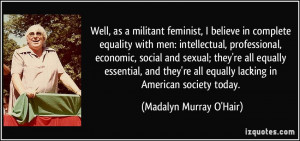 equality with men: intellectual, professional, economic, social ...
