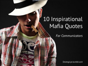 Mobster Quotes Mobster quotes