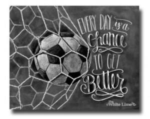 Soccer Art, Soccer Decor, Inspirati onal Quote, Motivational Quote ...