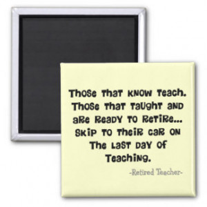 Funny Retired Teacher Gifts Refrigerator Magnet