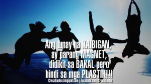 Ang Tunay na KAIBIGAN ay HINDI PLASTIC!!!