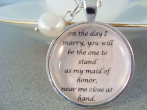 Maid of honor quote pendant, maid of honor gift, quote pendant, bridal ...