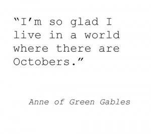 quotes fall autumn Literature october L.M. Montgomery Anne of Green ...