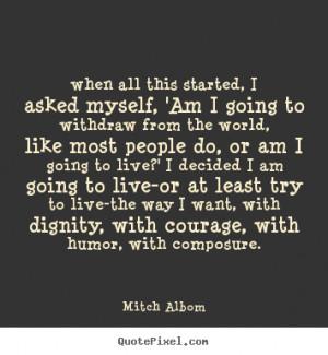 albom more life quotes love quotes friendship quotes success quotes