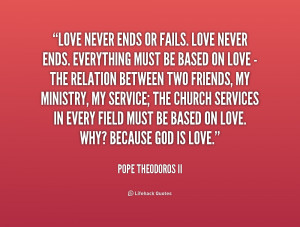 quote-Pope-Theodoros-II-love-never-ends-or-fails-love-never-251252.png
