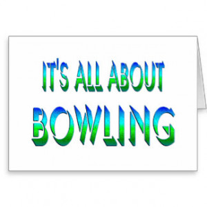 Bowling Makes Life Happy Cards