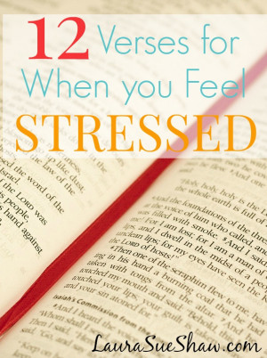 12 Verses for When You Feel Stressed