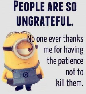 People are so ungrateful