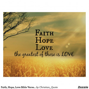 Bible Verses About Hope And Faith Faith Hope Love Bible Verse