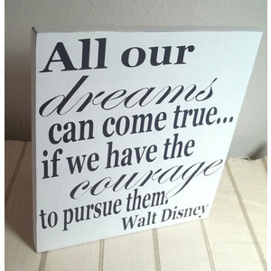 walt disney quote words to live by