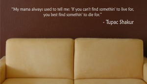 These are the love quotes christian awesome tupac Pictures