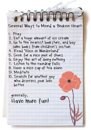 several ways to mend a broken heart