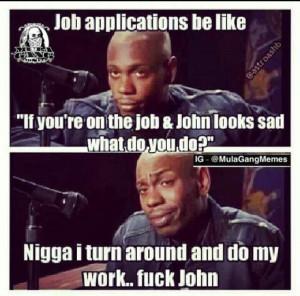 Mula Gang on job applications.