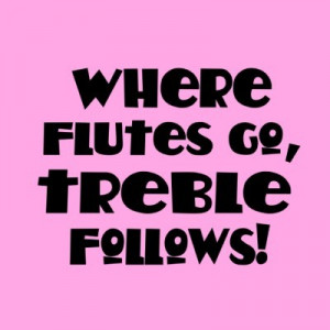 Flute Sayings Pink flute treble music button