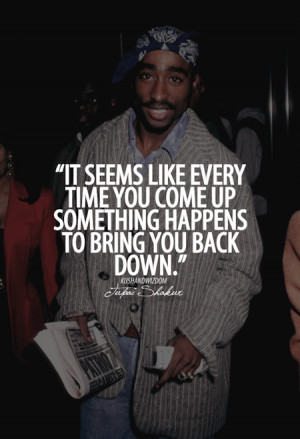 Tupac Shakur Picture Quote