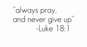 Go Back > Gallery For > Bible Verses About Never Giving Up