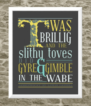Jabberwocky Quote Print - Typography Print - Through the Looking Glass ...