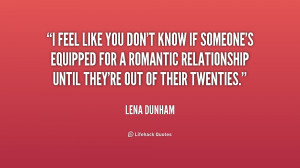 quote-Lena-Dunham-i-feel-like-you-dont-know-if-156990.png