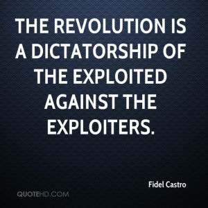 Castro Quotes on www.quotehd.com - #quotes #against #dictatorship ...