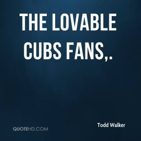 Quotes About The Chicago Cubs