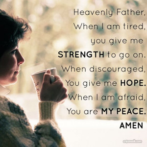You are my peace quotes peace god hope faith father strength