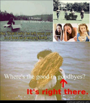... in-goodbyes/ #Controversial, #Crude, #FunnyPictures, #Haha, #Offensive