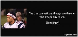 More Tom Brady Quotes