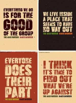 The maze runner quotes!