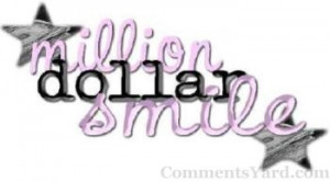 Comments Yard Quotes Graphic Million Dollar Smile