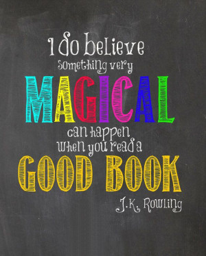 Reading a Good Book is Magical, Chalkboard Decor, J.K. Rowling quote ...