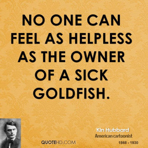 Name : kin-hubbard-pet-quotes-no-one-can-feel-as-helpless-as-the-owner ...