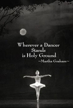 Inspiration Quotes Ballet...