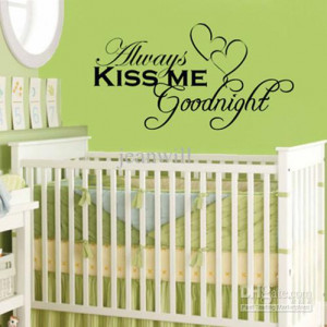 Wholesale - Always Kiss me goodnight Wall Quote Decal Decor Sticker ...