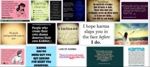 Karma is a bitch …. Vous avez déjà entendu cette citation… elle ...