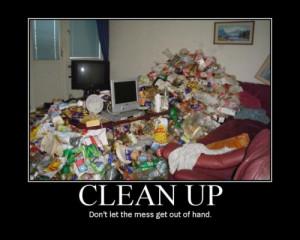 ... -graphics/motivational-pictures/clean-up-motivation-quote-picture