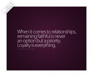 Loyalty Quotes Tumblr Loyalty quote