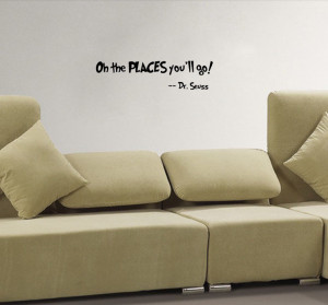 ... You-ll-Go-dr-seuss-wall-decal-quote-living-room-wall-pictures-home.jpg