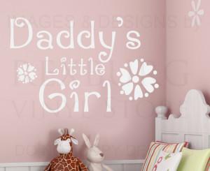 ... Art Sticker Quote Vinyl Daddy's Little Girl Nursery Baby's Room K39