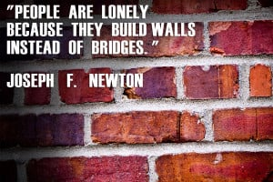 Inspiration – Are You Building Walls Or Bridges With Your Husband?