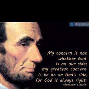 Another great quote from my favorite, President Lincoln