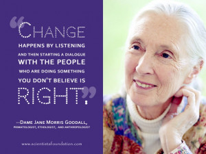 Quotes from Jane Goodall - Goodall is well-known for her 45-year study ...