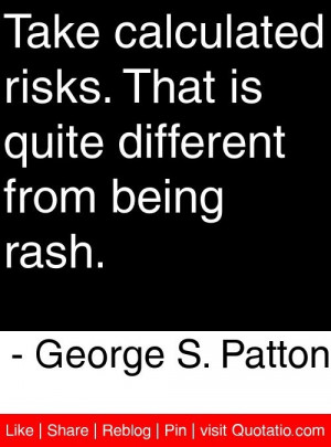 George S. Patton Quotes